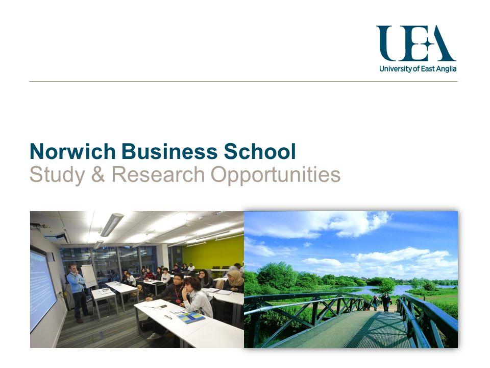 Norwich Business School Study & Research Opportunities