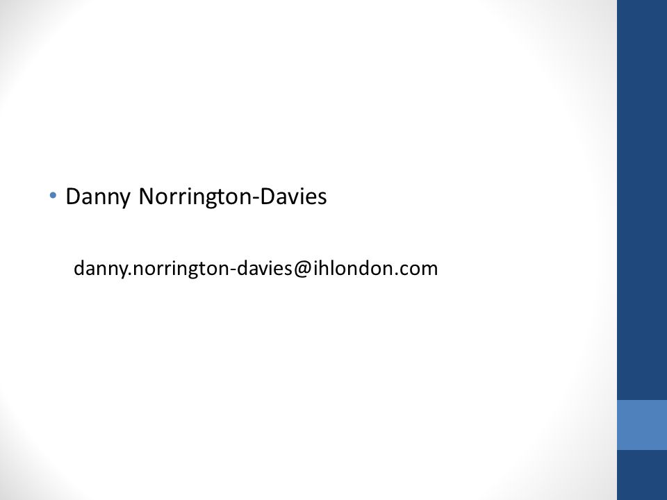 Danny Norrington-Davies danny.norrington-davies@ihlondon.com