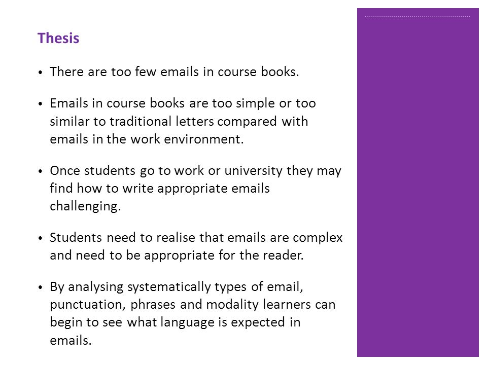 There are too few emails in course books.