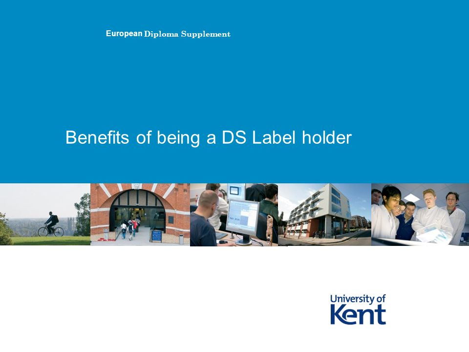 Benefits of being a DS Label holder European Diploma Supplement