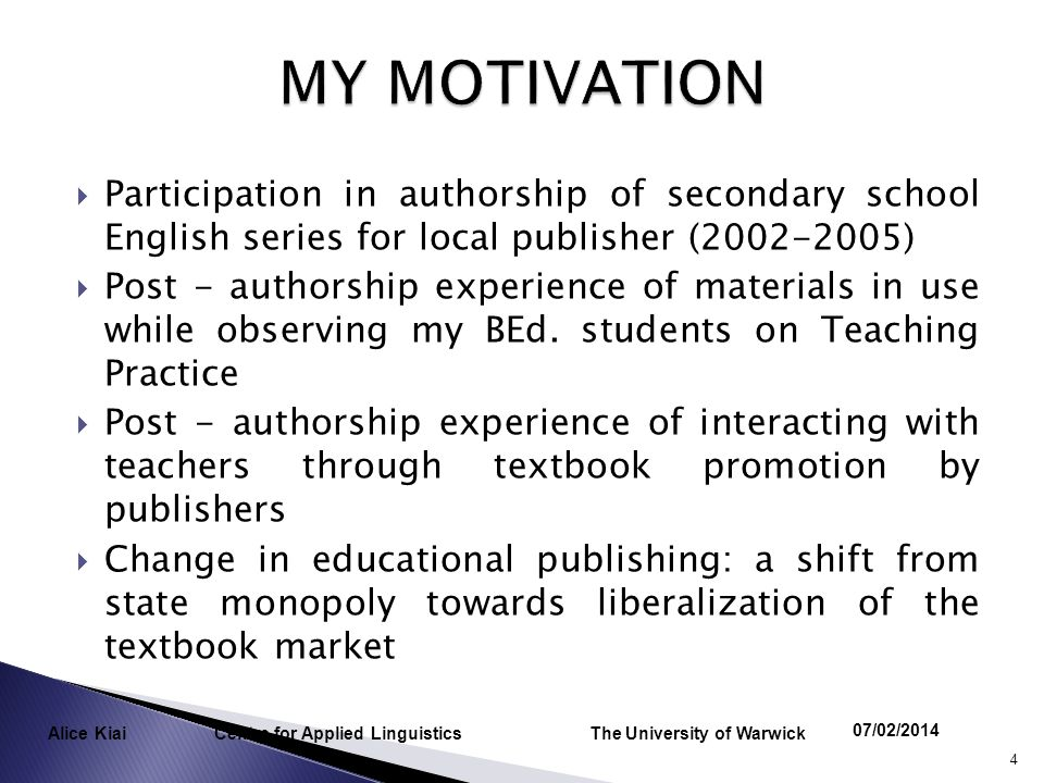 Participation in authorship of secondary school English series for local publisher (2002-2005) Post - authorship experience of materials in use while observing my BEd.