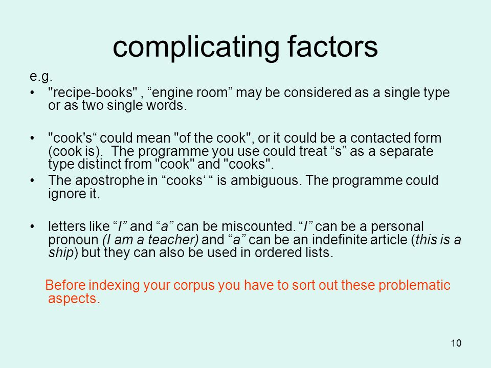 10 complicating factors e.g.