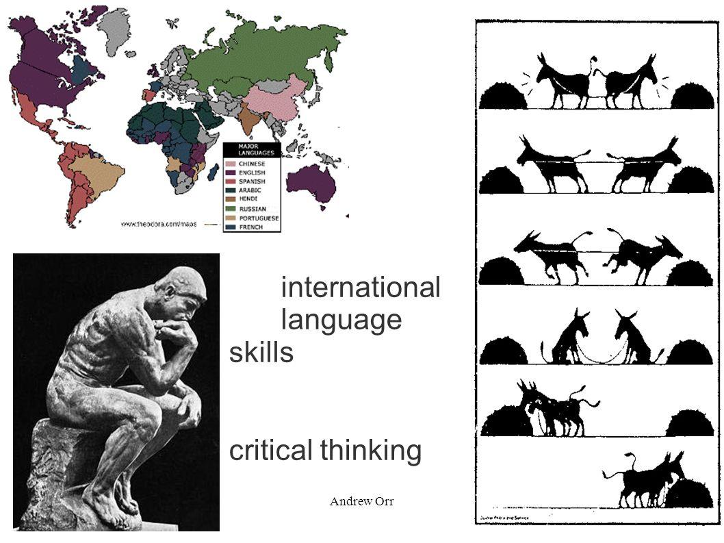 January 2011Andrew Orr international language skills critical thinking cooperation