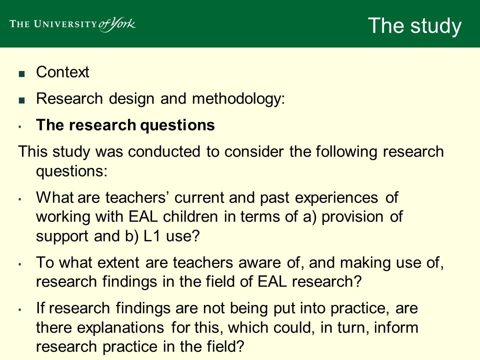 The study Context Research design and methodology: The research questions This study was conducted to consider the following research questions: What