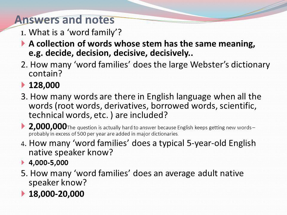 Answers and notes 1. What is a word family.