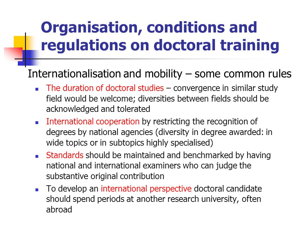 The duration of doctoral studies – convergence in similar study field would be welcome; diversities between fields should be acknowledged and tolerate