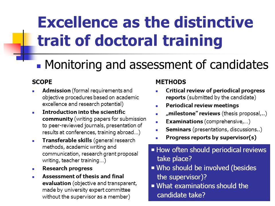 Excellence as the distinctive trait of doctoral training SCOPE Admission (formal requirements and objective procedures based on academic excellence an