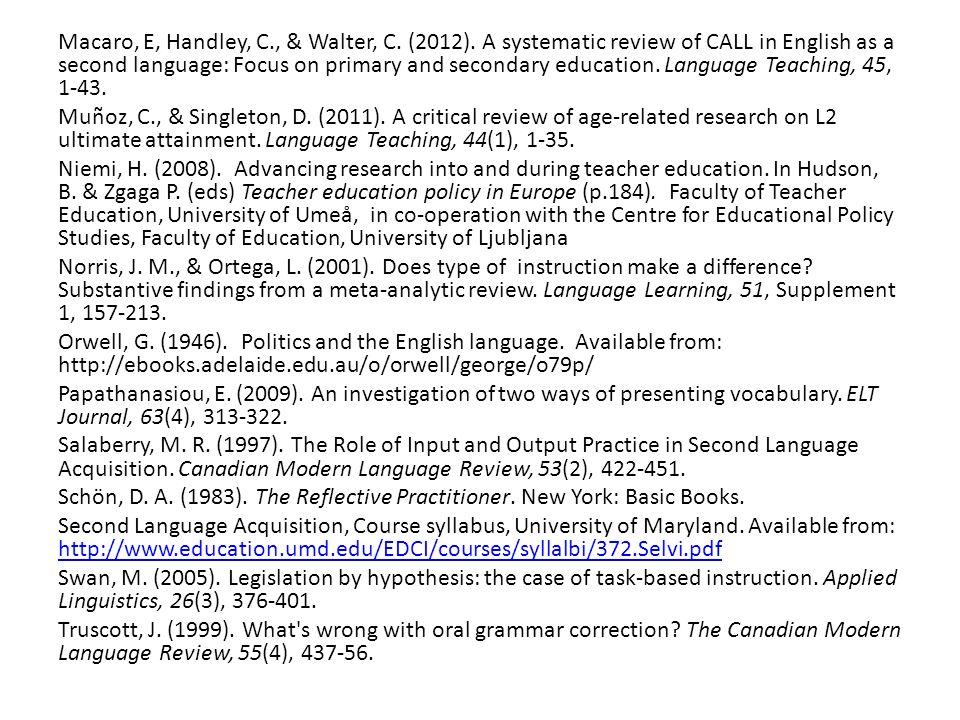 Macaro, E, Handley, C., & Walter, C. (2012).