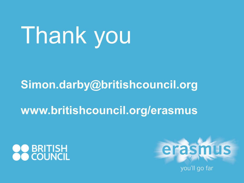Thank you Simon.darby@britishcouncil.org www.britishcouncil.org/erasmus