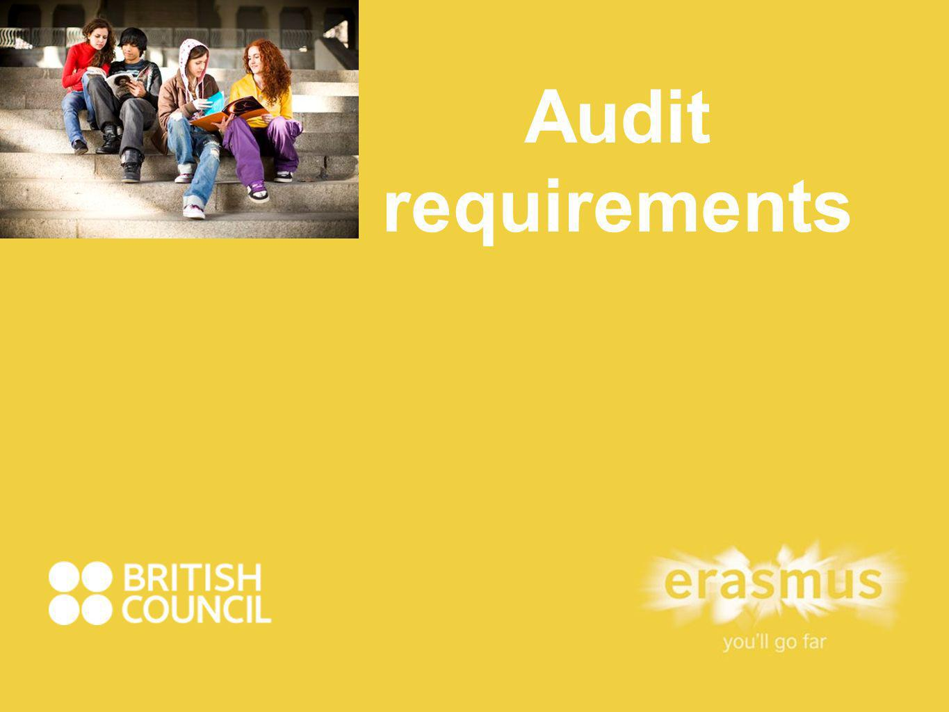 Audit Requirements students-1 Eligibility (extract from SRS); Signed model agreement (mandatory); Standard form (mandatory); Learning Agreement/Training Agreement; Certificate of arrival, departure or attendance( mandatory - must be independently produced).