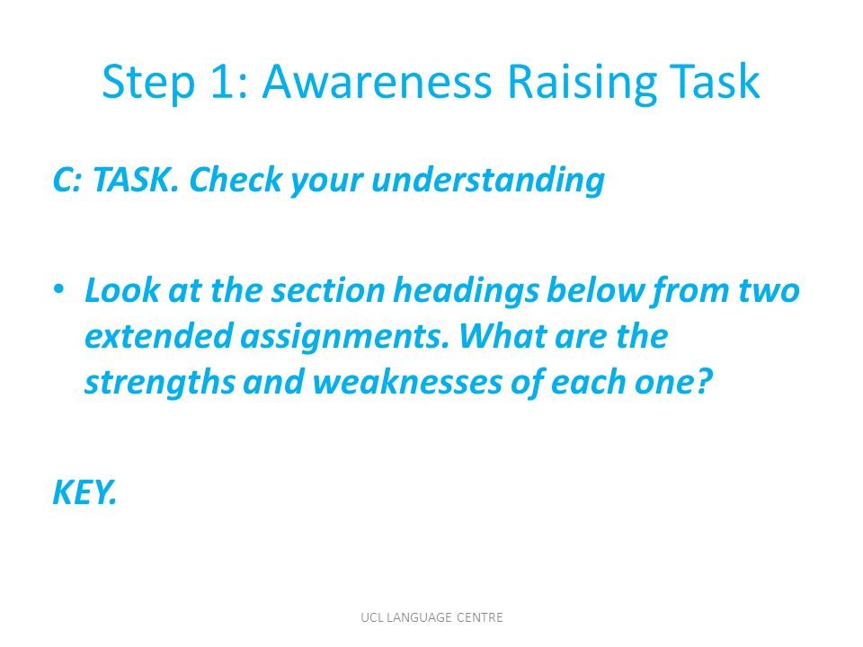 Step 1: Awareness Raising Task C: TASK.