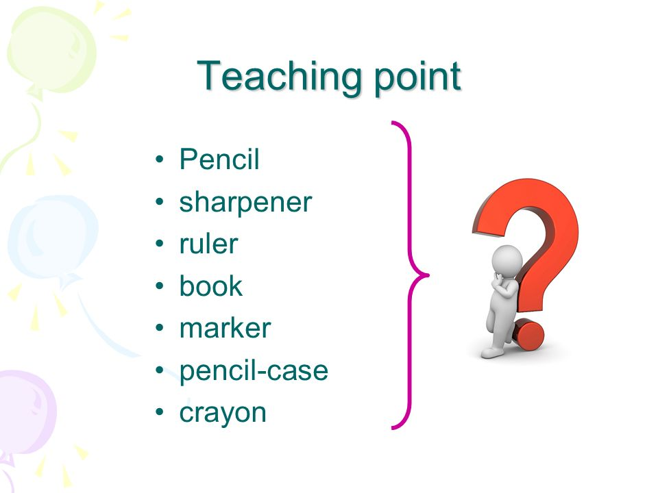 Teaching point Pencil sharpener ruler book marker pencil-case crayon