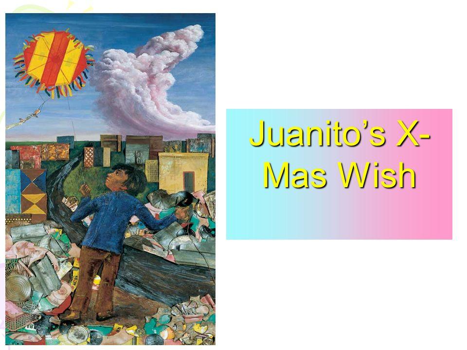 Juanitos X- Mas Wish