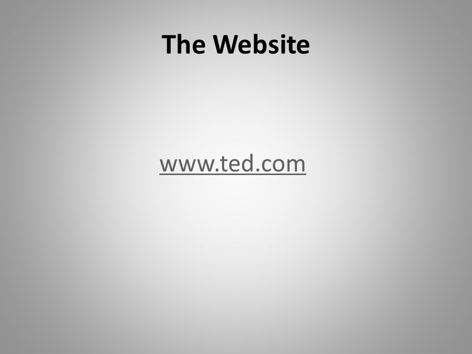 The Website www.ted.com