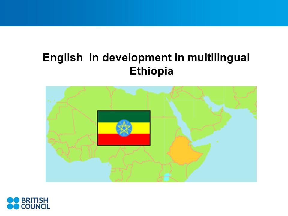 English in development in multilingual Ethiopia