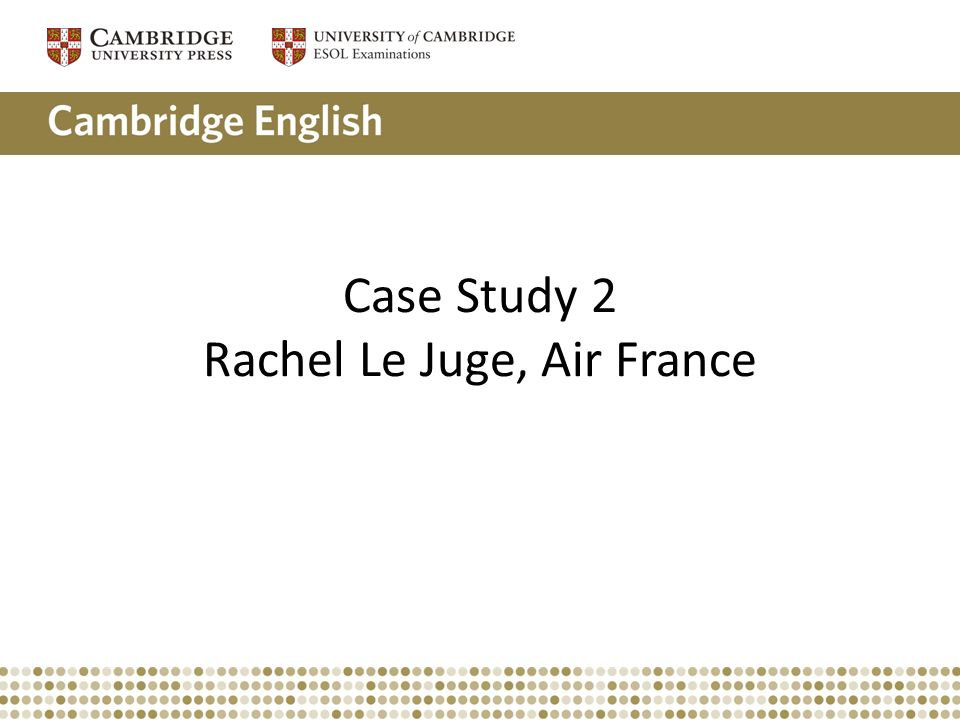 Case Study 2 Rachel Le Juge, Air France