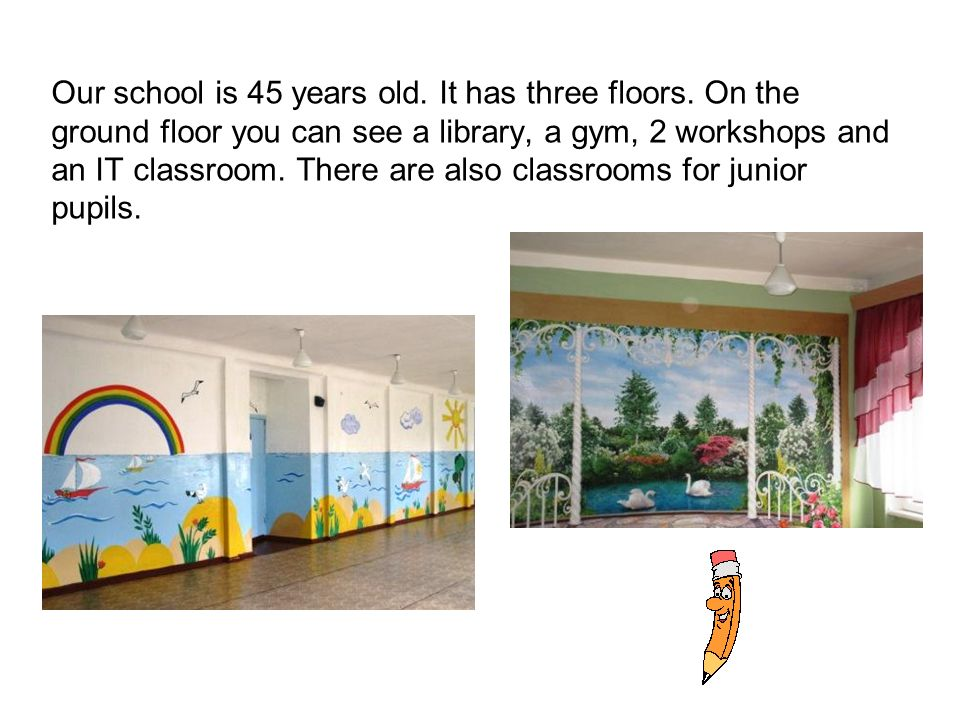 On the first floor there are many classrooms.