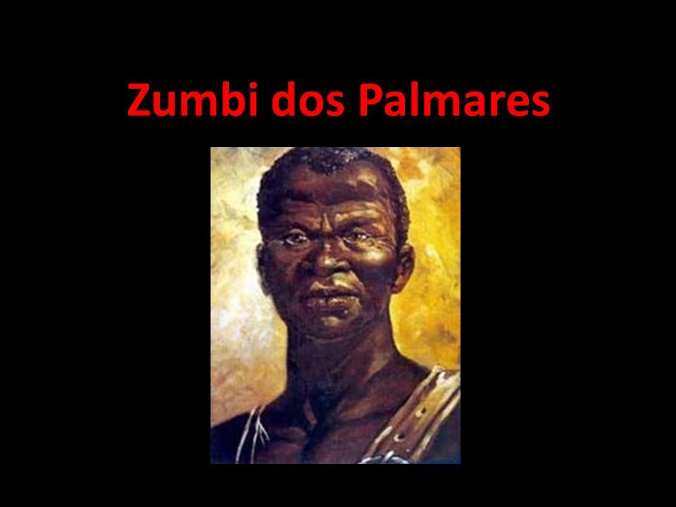 Zumbi dos Palmares is a great personality because...