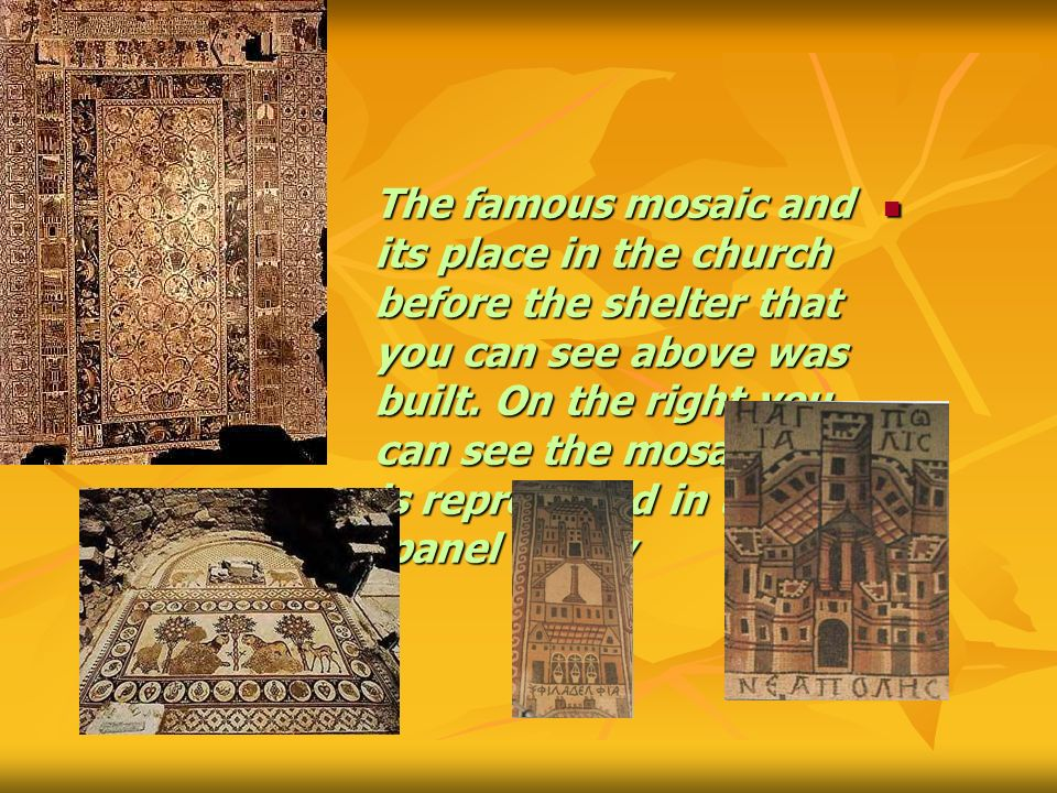 The famous mosaic and its place in the church before the shelter that you can see above was built.