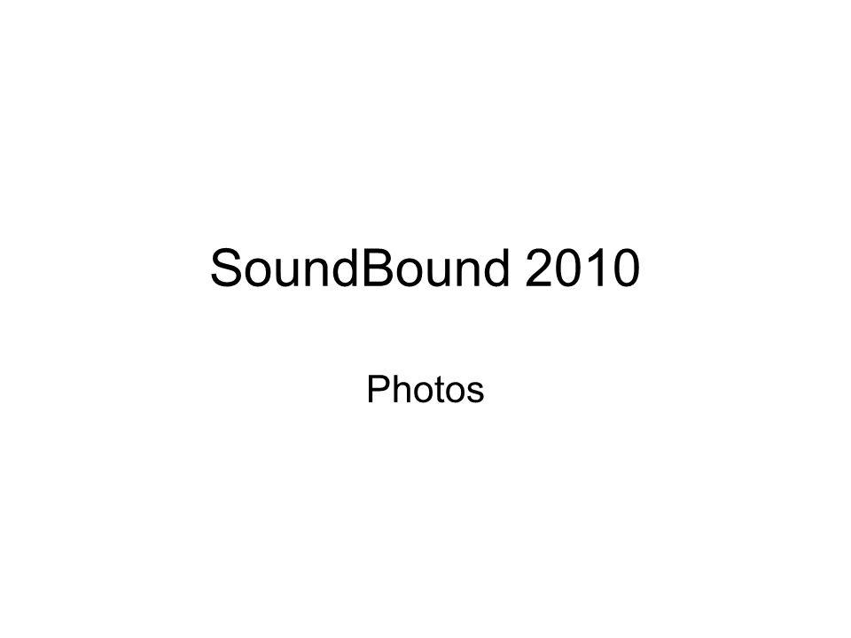 SoundBound 2010 Photos