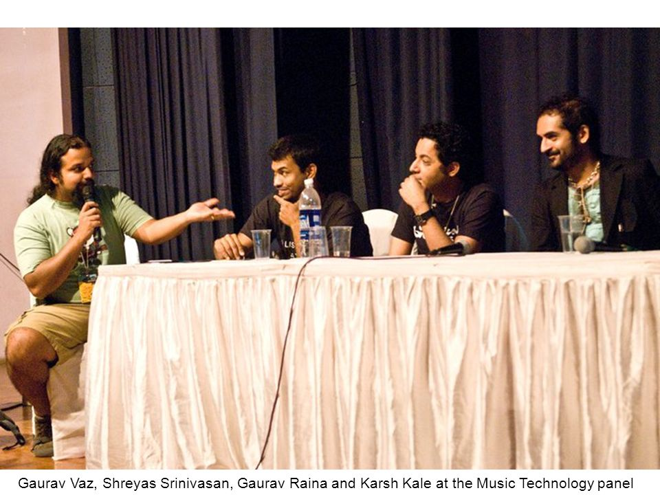Gaurav Vaz, Shreyas Srinivasan, Gaurav Raina and Karsh Kale at the Music Technology panel