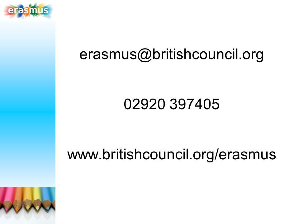 erasmus@britishcouncil.org 02920 397405 www.britishcouncil.org/erasmus