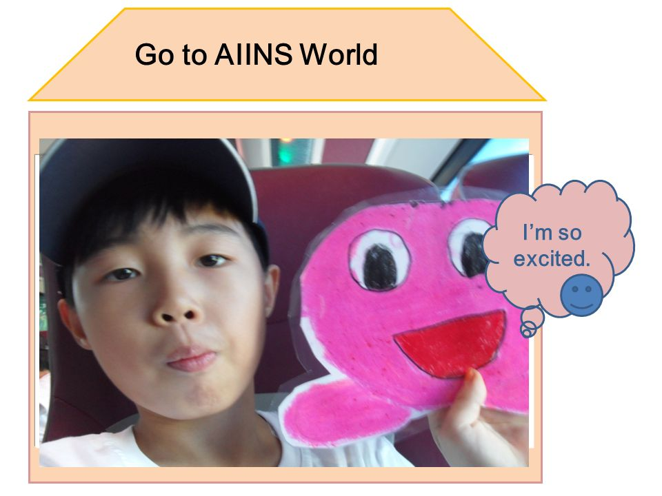 Go to AIINS World Im so excited.