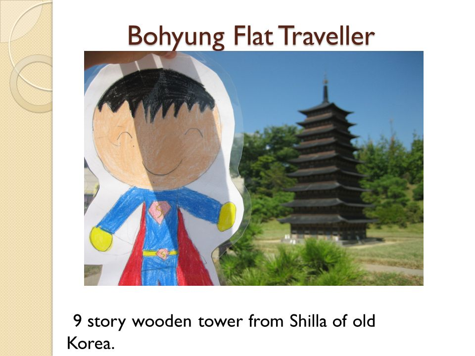 Bohyung Flat Traveller Bohyung Flat Traveller 9 story wooden tower from Shilla of old Korea.