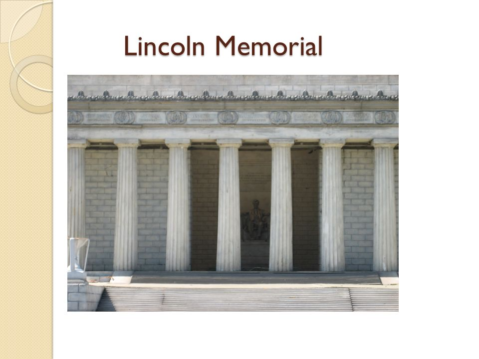 Lincoln Memorial Lincoln Memorial