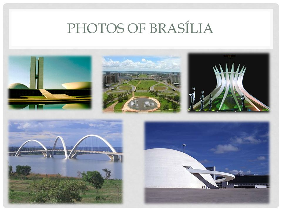 PHOTOS OF BRASÍLIA