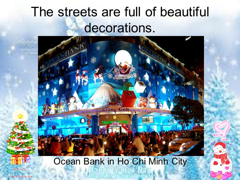 The streets are full of beautiful decorations. Ocean Bank in Ho Chi Minh City