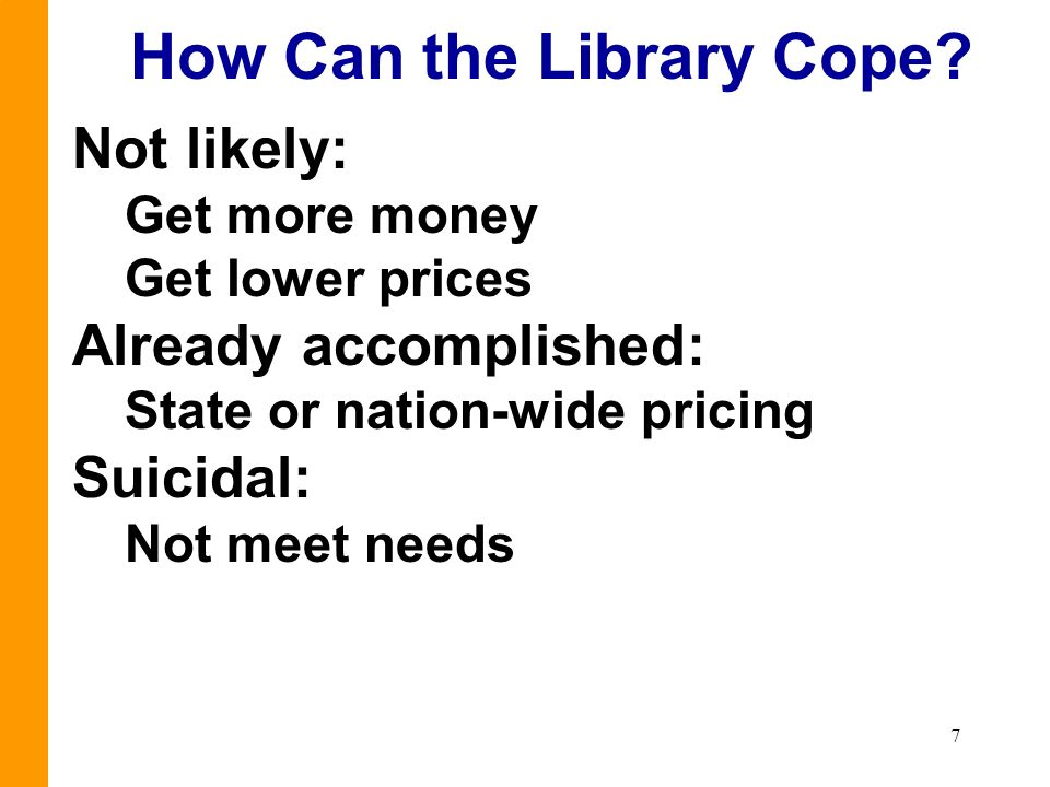 7 How Can the Library Cope.