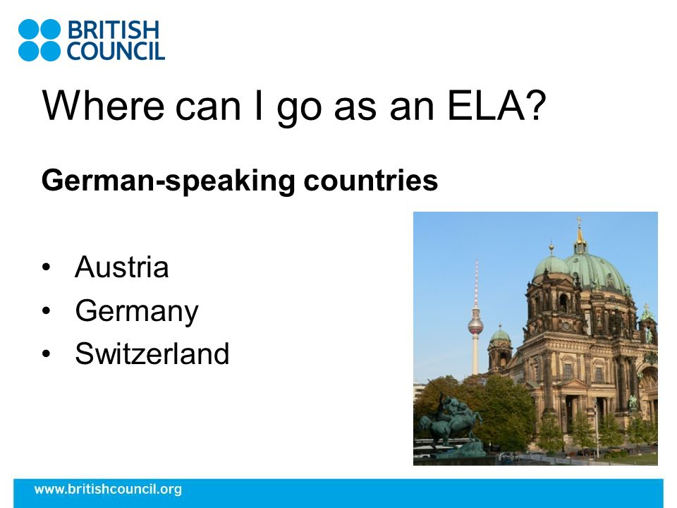 Where can I go as an ELA German-speaking countries Austria Germany Switzerland