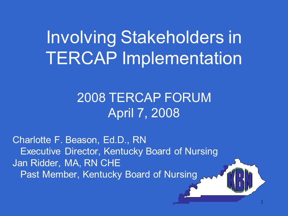 2 Involving Stakeholders in TERCAP Implementation Why Kentucky Implemented TERCAP Strong Commitment to Just Culture Increased number of complaints in which system issues played a part Tool will analyze root cause of practice breakdown Opportunity for data analysis on a national or state level