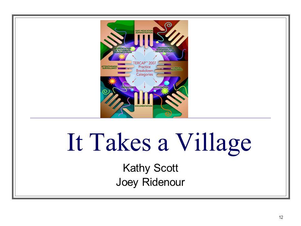 12 It Takes a Village Kathy Scott Joey Ridenour