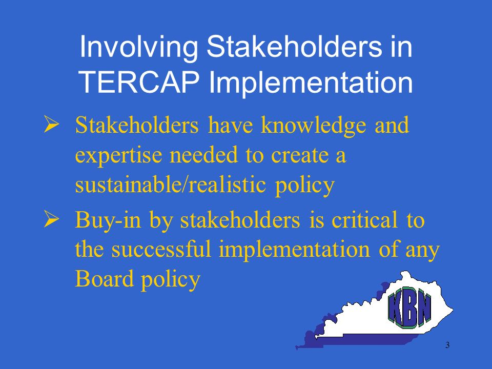 4 Involving Stakeholders in TERCAP Implementation Kentucky Implementation Process 1.Task Force convened (members nominated by stakeholder organizations) –Nurses from each level of health care: executive to staff nurse –Staff development/risk managers –long term, acute care and community facilities