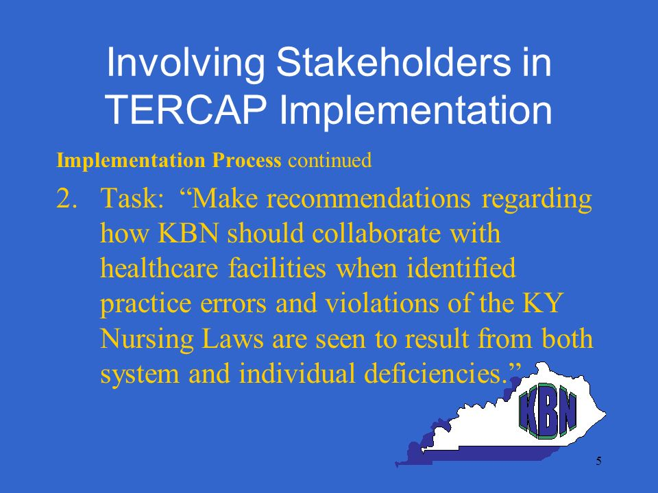6 Involving Stakeholders in TERCAP Implementation Implementation Process continued 3.Introduce TERCAP instrument 4.Present case studies and discuss issues 5.Formulate Recommendations and forward to Board