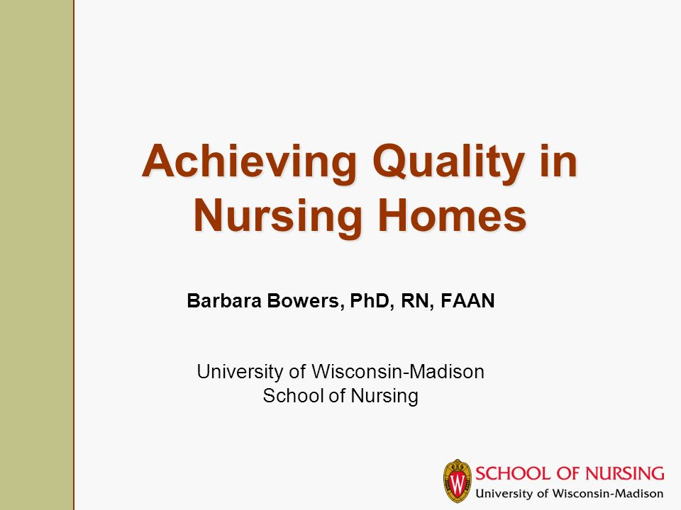 IoM, 2001 Increase RN cover to 24 hours Adjustment of pay to support RN hours Use of geriatric specialists in direct care and leadership positions Enhanced training for CNAs DoN education