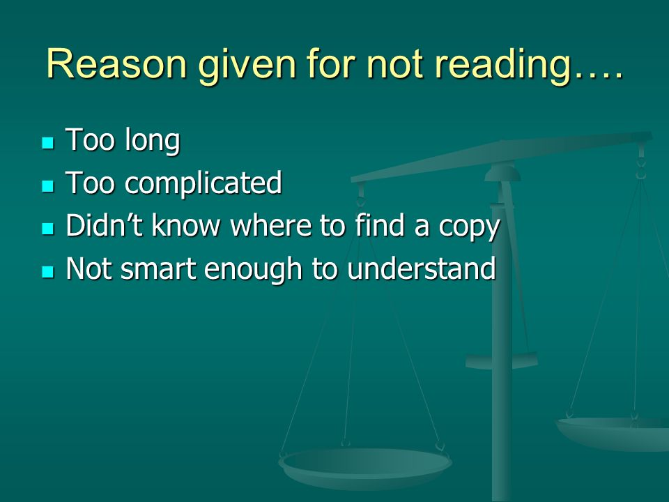 Reason given for not reading….