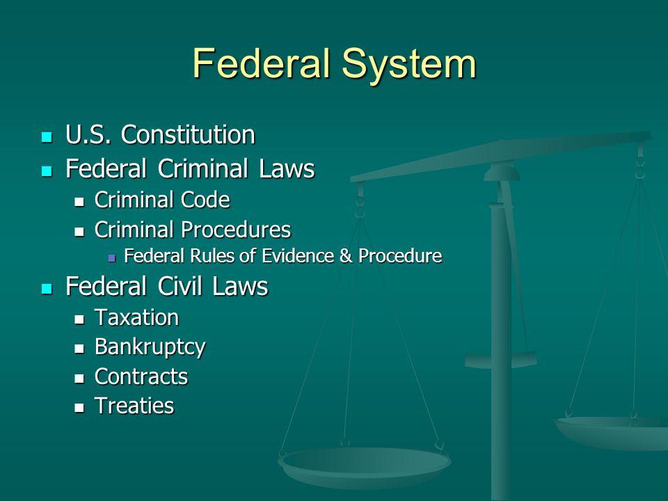 Federal System U.S. Constitution U.S.