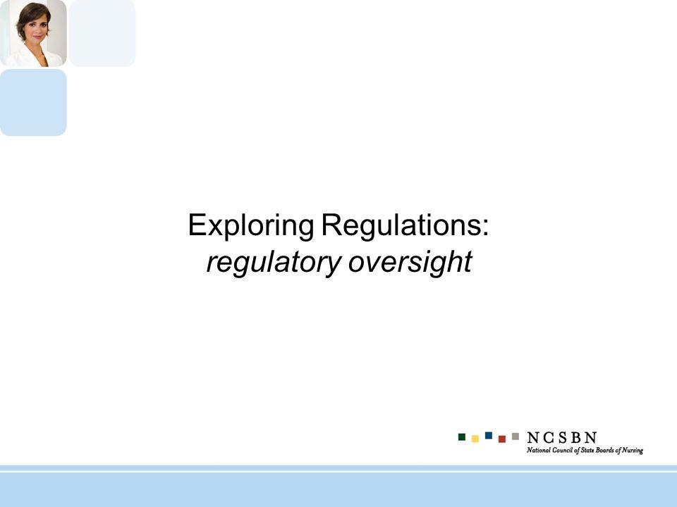 Exploring Regulations: regulatory oversight