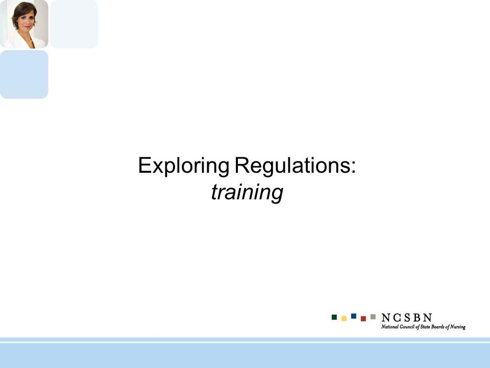 Exploring Regulations: training
