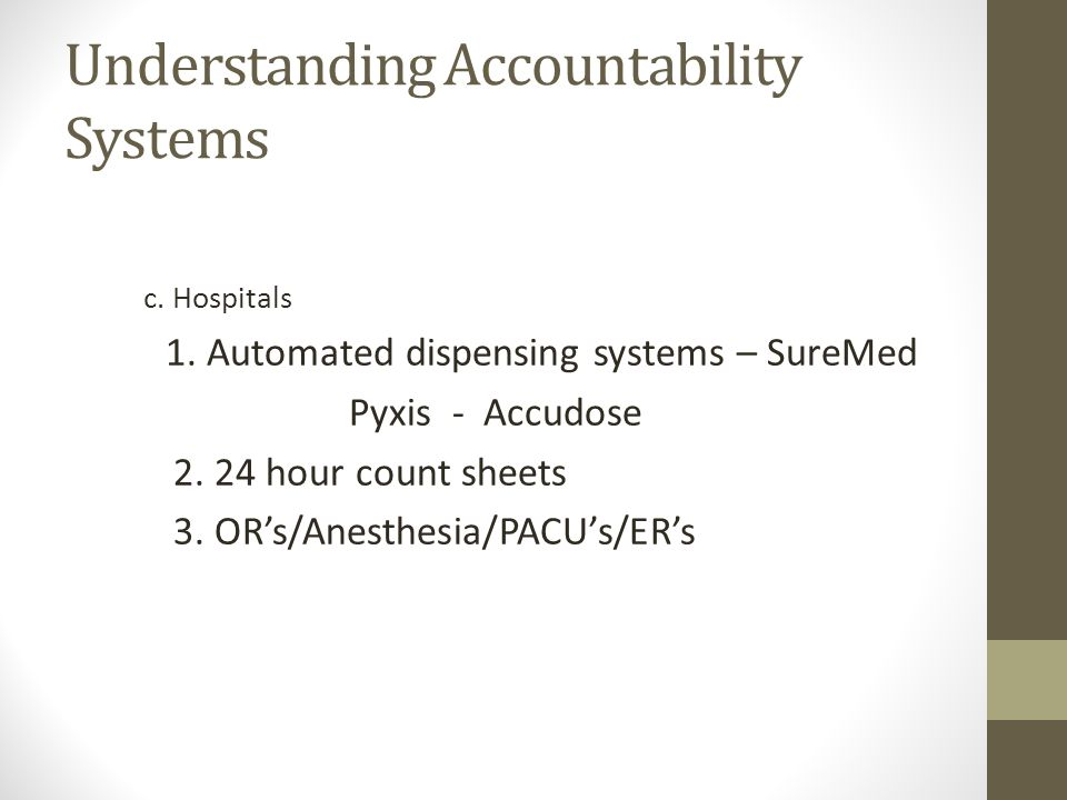 Understanding Accountability Systems c. Hospitals 1.