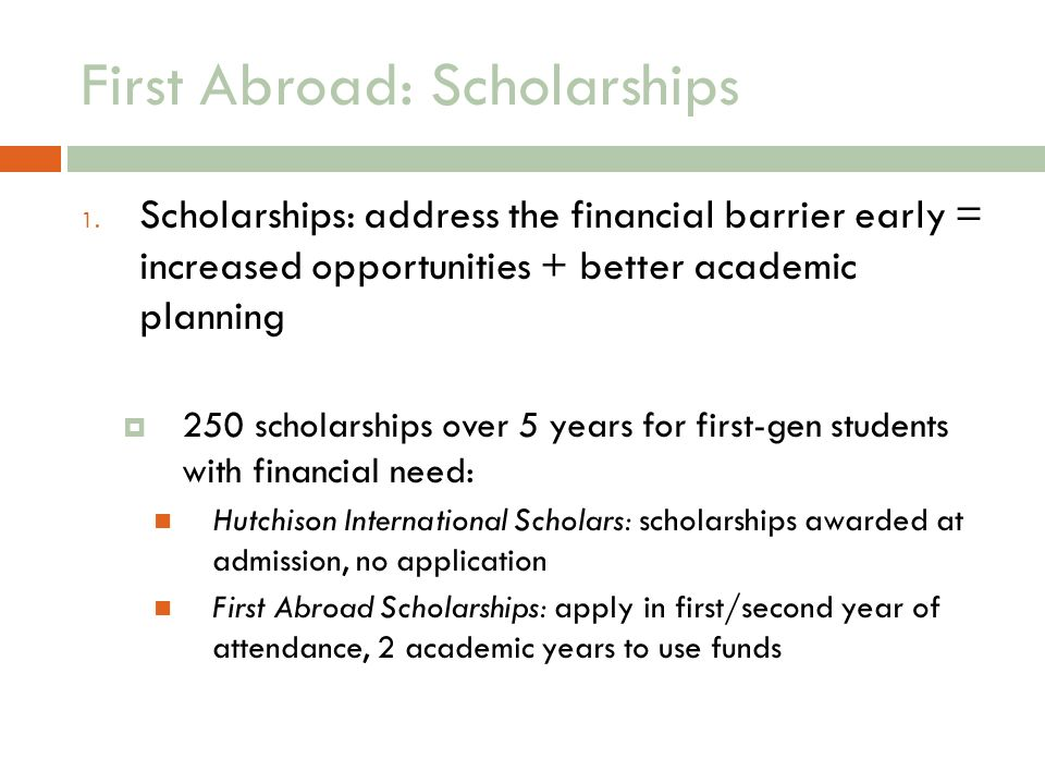 First Abroad: Scholarships 1.