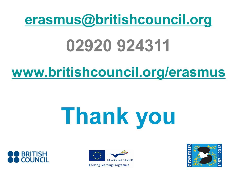 erasmus@britishcouncil.org 02920 924311 www.britishcouncil.org/erasmus Thank you