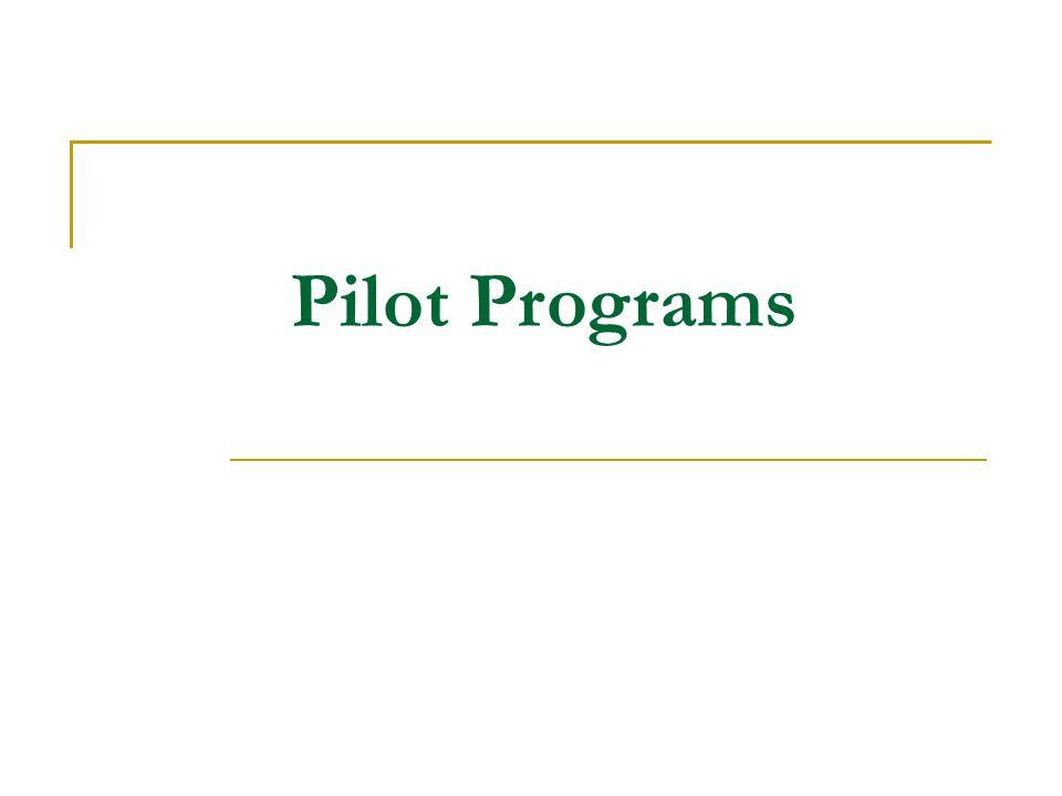 Pilot Programs