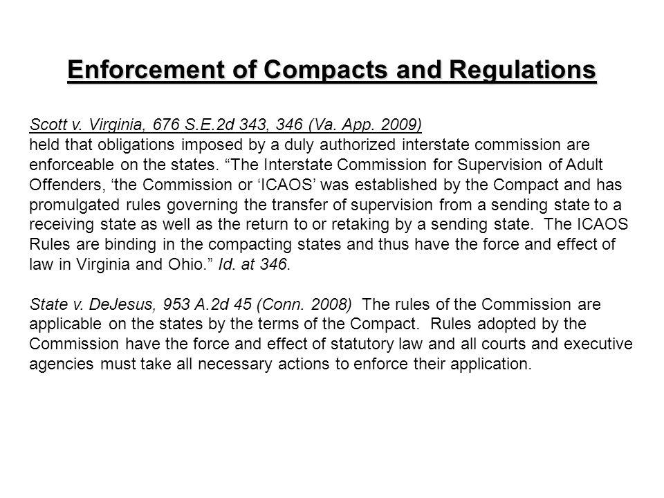 Enforcement of Compacts and Regulations Scott v. Virginia, 676 S.E.2d 343, 346 (Va.
