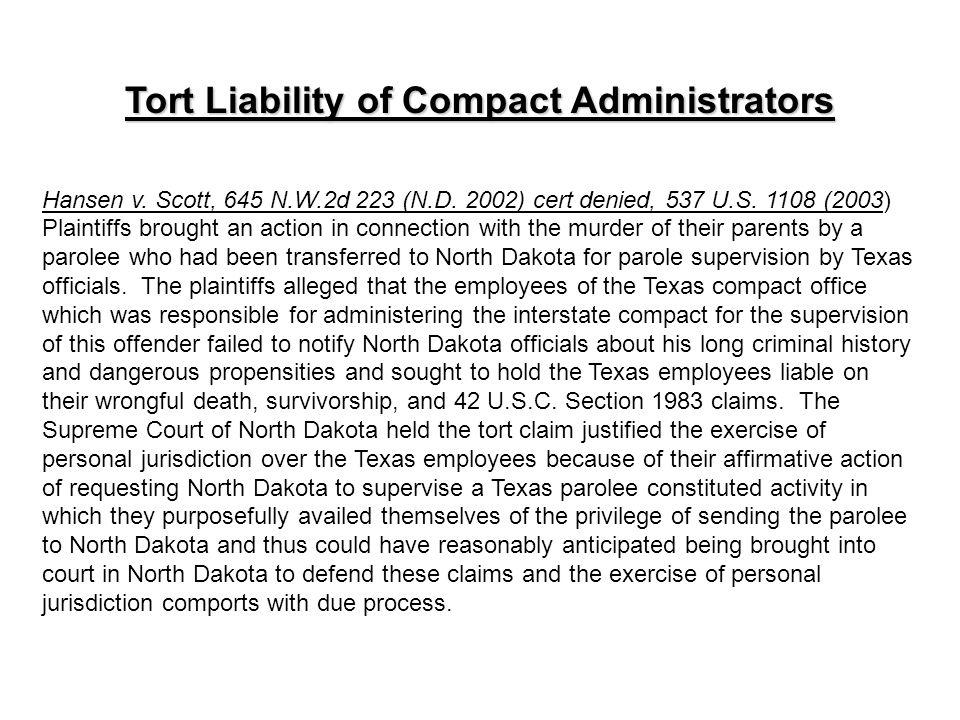 Tort Liability of Compact Administrators Hansen v.