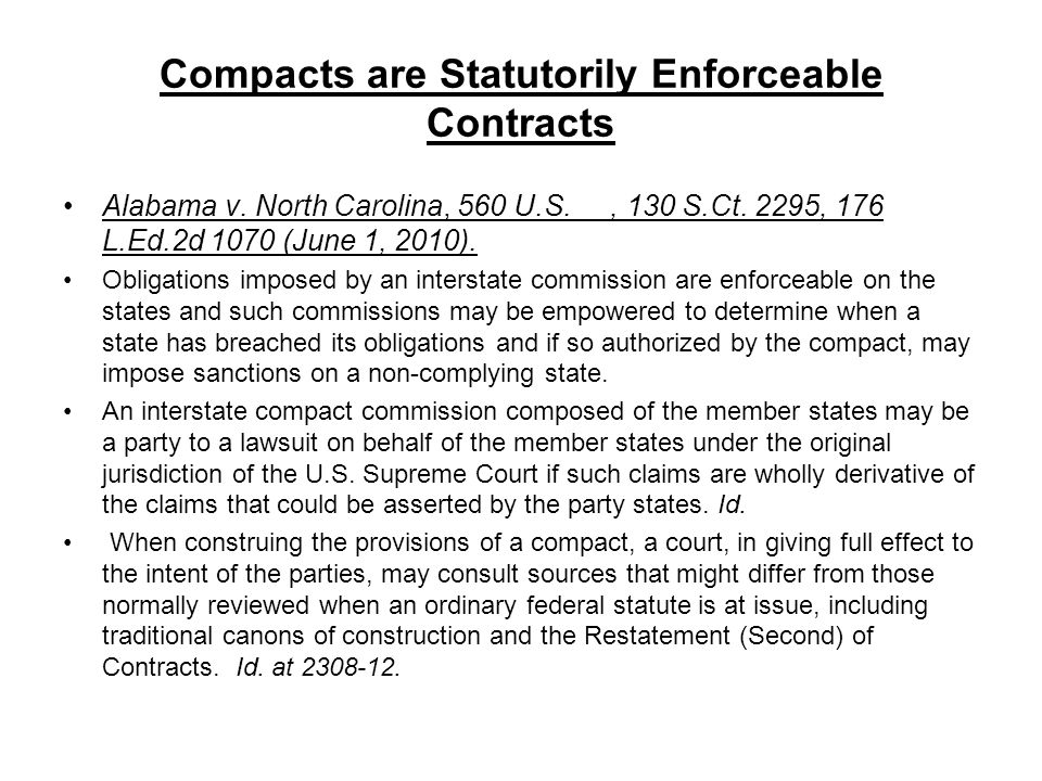 Compacts are Statutorily Enforceable Contracts Alabama v.