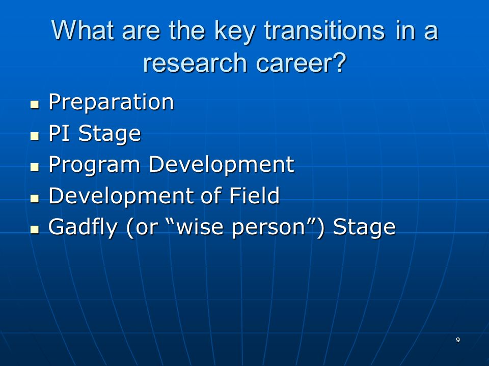 9 What are the key transitions in a research career.